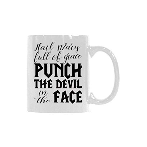 Christmas Gift Devil Coffee Cup Hail Mary, full of grace punch the devil in the face Catholic Gift 11 oz Best Gift Ceramic Cup