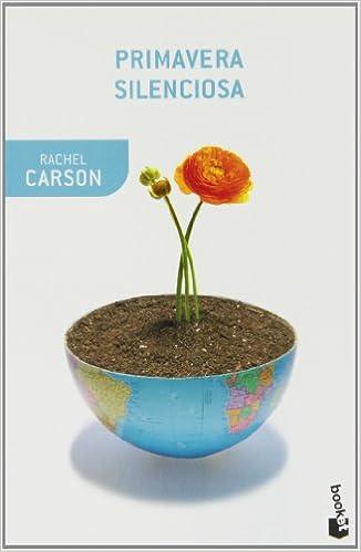 Primavera Silenciosa - Rachel Carson