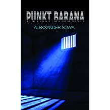 PUNKT BARANA - Point of Aries English/Polish Edition: Bilingual Edition - Wydanie Dwujezyczne