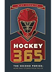 Hockey 365, The Second Period: More Daily Stories from the Ice