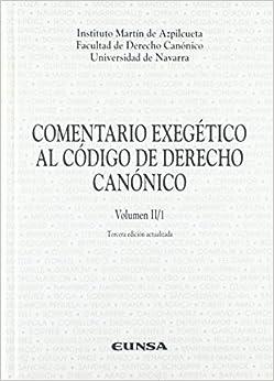 Ángel Marzoa Rodríguez - Comentario Exegético Al Código De Derecho Canónico: Pueblo De Dios. Cánones 204-459: T.2
