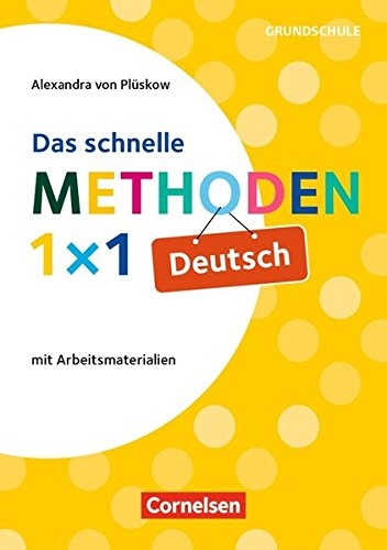 Fachmethoden Grundschule: Das schnelle Methoden-1x1 Deutsch (2. Auflage): Buch