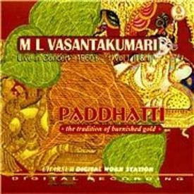 Paddhatti - The Tradition Of Burnished Gold - M L Vasantakumari, Live In Concert 1967, Vol I, II And III (3-CD Pack) by Charsur