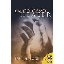 The Chicago Healer (Lucas Stephens Book 1)