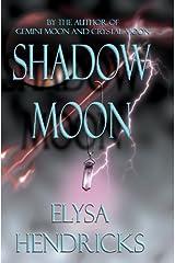 Shadow Moon (Moon Series Book 3) Kindle Edition