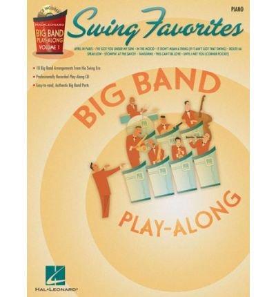 Swing Favorites: Piano: Instrumental Play-Along Book/CD Pack (Hal Leonard Big Band Play-Along) (Mixed media product) - Common