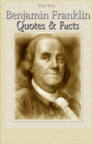 Benjamin Franklin: Quotes & Facts pdf