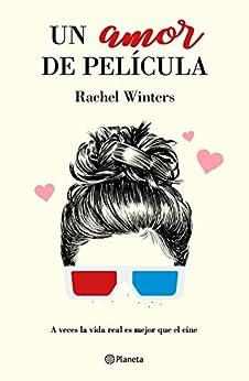 Un amor de película (Spanish Edition) de [Winters, Rachel]