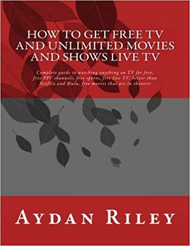 How to Get Free TV and Unlimited Movies And Shows Live TV: Complete