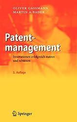 Patentmanagement: Innovationen erfolgreich nutzen und schützen