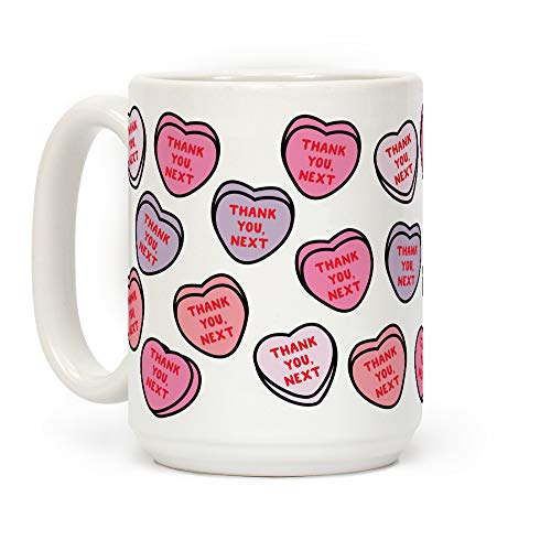 LookHUMAN Thank You Next Candy Hearts White 15 Ounce Ceramic Coffee Mug