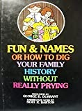 Fun and Names, George D. Durrant and Noel R. Barton, 0884943925