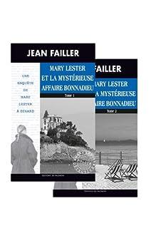 Une enquête de Mary Lester 46-47  : Mary Lester et la mystérieuse affaire Bonnadieu,1 et 2 [2 CDs], Failler, Jean