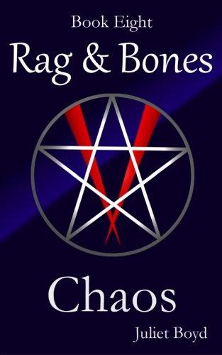 Download Rag & Bones: Chaos (The Rag & Bones Vampire Series) (Volume 8) pdf epub
