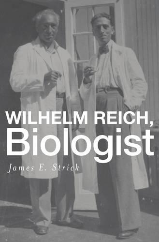 Wilhelm Reich, Biologist