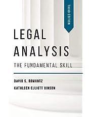 Legal Analysis: The Fundamental Skill, Third Edition