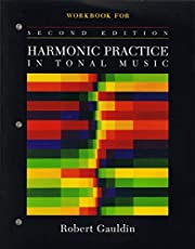 Workbook for Harmonic Practice in Tonal Music, Second Edition