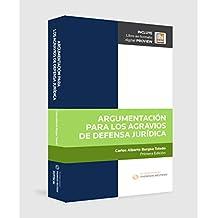 ARGUMENTACION PARA LOS AGRAVIOS DE DEFENSA JURIDICA