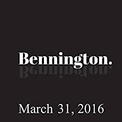 Bennington Archive, March 31, 2016