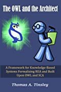 The OWL and the Architect: A Framework for Knowledge-Based Systems Formalizing REA and Built Upon OWL and SCA