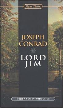 Lord Jim (Signet Classics) Reissue edition by Conrad, Joseph (2000) Mass Market