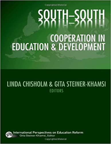 Book South-South Cooperation in Education and Development (International Perspectives on Educational Reform Series) (International Perspectives on Education Reform) by Linda Chisholm (2008-11-28)