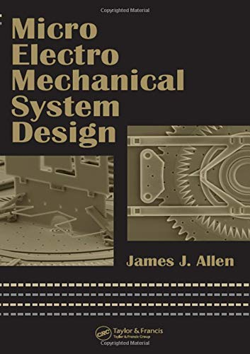 Micro Electro Mechanical System Design (Mechanical Engineering)