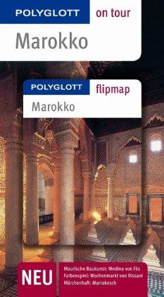 Marokko. Polyglott on tour - Reiseführer