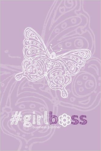 girlboss business planner (orchid): a 6-month #biz planner ...