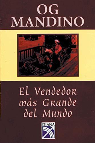 El vendedor mas grande del mundo (Spanish Edition)