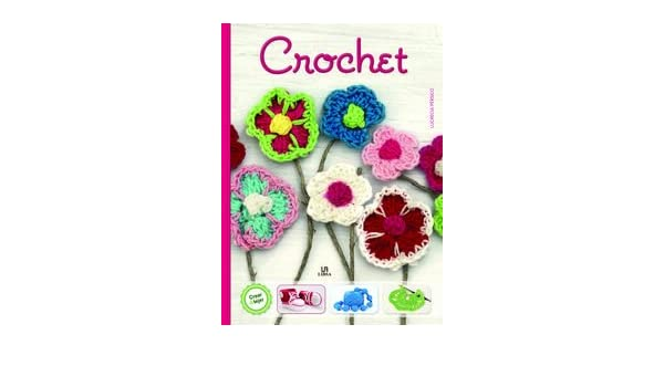 Crochet paso a paso (Spanish Edition): Lucrecia Persico ...
