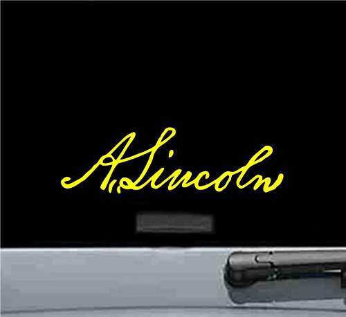 Decal Signature - Abraham Lincoln Signature Vinyl Decal Sticker (YELLOW)