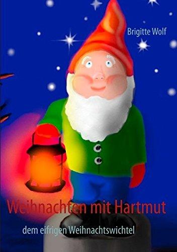 Weihnachten mit Hartmut: dem eifrigen Weihnachtswichtel