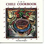 The Chili Cookbook, Norman Kolpas, 1557880247