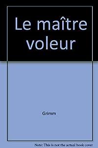 """Afficher """"Le Maître voleur"""""""