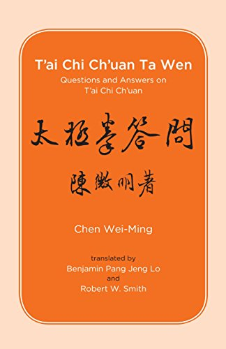 T'ai Chi Ch'uan Ta Wen: Questions and Answers on T'ai Chi (Ming Floor)