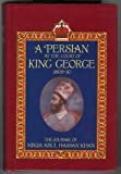 A Persian at the Court of King George, 1809-10 : The Journal of Mirza Abul Hassan Khan, , 0712621059
