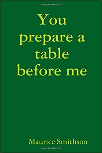 You Prepare A Table Before Me Maurice Smithson
