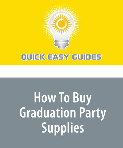 How To Buy Graduation Party Supplies pdf epub