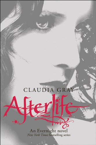 Afterlife (Evernight Book 4)