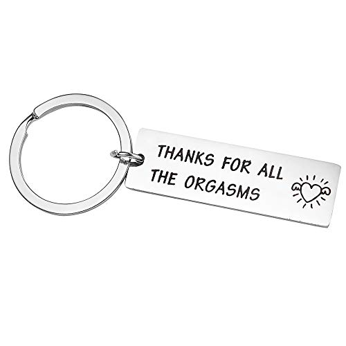 Harsgs Keychain Gift Funny Keychain, Thanks for All The Orgasms, Naughty Valentine's Day