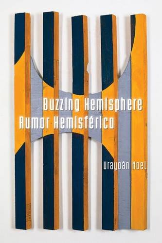 Buzzing Hemisphere / Rumor Hemisférico (Camino del Sol) by University of Arizona Press