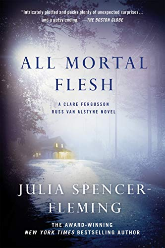 All Mortal Flesh: A Clare Fergusson and Russ Van Alstyne Mystery (Fergusson/Van Alstyne Mysteries Book 5)