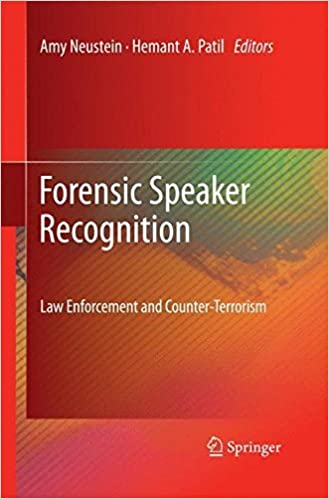 Book Forensic Speaker Recognition: Law Enforcement and Counter-Terrorism (2011-07-17)