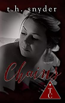 Chains (The Club) by [snyder, t. h., The Club Book Series]