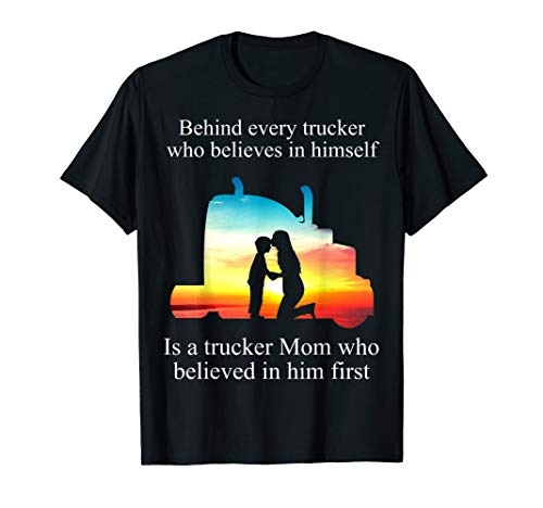 Trucker Mom Behind Every Trucker tshirt - Mother's day Shirt ()