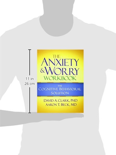 519OgacrZuL The Anxiety and Worry Workbook: The Cognitive Behavioral Solution the best books on Amazon  41Ktqpe6qDL The Anxiety and Worry Workbook: The Cognitive Behavioral Solution the best books on Amazon