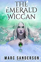 The Emerald Wiccan (The Crystal Wiccans) (Volume 1) Paperback