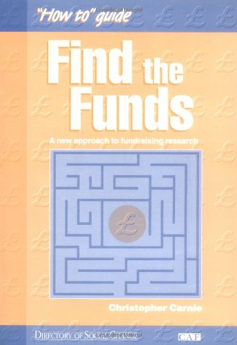 Find the Funds: A New Approach to Fundraising Research (