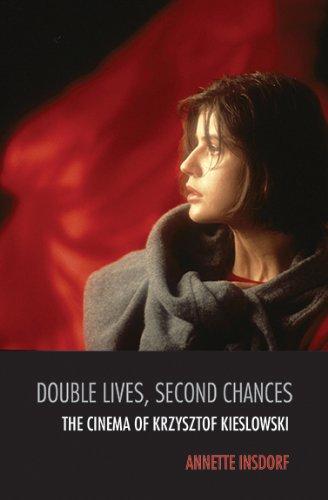 Double Lives, Second Chances: The Cinema of Krzysztof Kieslowski